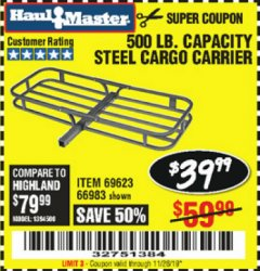 Harbor Freight Coupon 500 LB. CAPACITY DELUXE STEEL CARGO CARRIER Lot No. 69623/66983 Expired: 11/26/19 - $39.99