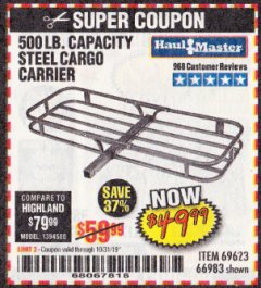 Harbor Freight Coupon 500 LB. CAPACITY DELUXE STEEL CARGO CARRIER Lot No. 69623/66983 Expired: 10/31/19 - $49.99