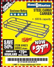 Harbor Freight Coupon 500 LB. CAPACITY DELUXE STEEL CARGO CARRIER Lot No. 69623/66983 Expired: 11/9/19 - $39.99