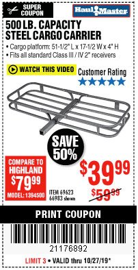 Harbor Freight Coupon 500 LB. CAPACITY DELUXE STEEL CARGO CARRIER Lot No. 69623/66983 Expired: 10/27/19 - $39.99