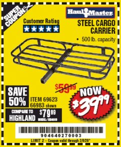 Harbor Freight Coupon 500 LB. CAPACITY DELUXE STEEL CARGO CARRIER Lot No. 69623/66983 Expired: 2/8/20 - $39.99