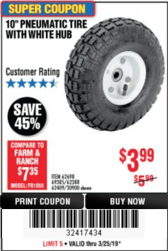 "Harbor Freight Coupon 10"" PNEUMATIC TIRE WITH WHITE HUB Lot No. 62698 69385 62388 62409 30900 Expired: 3/25/19 - $3.99"