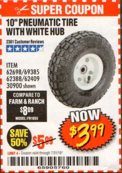 "Harbor Freight Coupon 10"" PNEUMATIC TIRE WITH WHITE HUB Lot No. 62698 69385 62388 62409 30900 Expired: 7/31/19 - $3.99"