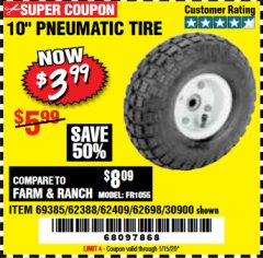 "Harbor Freight Coupon 10"" PNEUMATIC TIRE WITH WHITE HUB Lot No. 62698 69385 62388 62409 30900 Expired: 1/15/20 - $3.99"