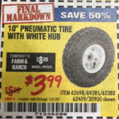 "Harbor Freight Coupon 10"" PNEUMATIC TIRE WITH WHITE HUB Lot No. 62698 69385 62388 62409 30900 Expired: 1/31/20 - $3.99"