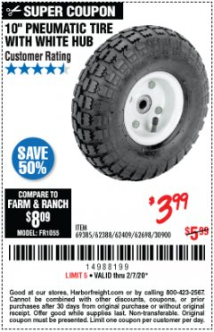 "Harbor Freight Coupon 10"" PNEUMATIC TIRE WITH WHITE HUB Lot No. 62698 69385 62388 62409 30900 Expired: 2/7/20 - $3.99"