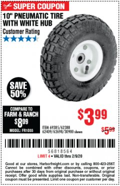 "Harbor Freight Coupon 10"" PNEUMATIC TIRE WITH WHITE HUB Lot No. 62698 69385 62388 62409 30900 Expired: 2/9/20 - $3.99"