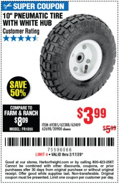 "Harbor Freight Coupon 10"" PNEUMATIC TIRE WITH WHITE HUB Lot No. 62698 69385 62388 62409 30900 Expired: 2/17/20 - $3.99"
