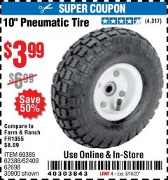"Harbor Freight Coupon 10"" PNEUMATIC TIRE WITH WHITE HUB Lot No. 62698 69385 62388 62409 30900 Expired: 8/16/20 - $9.99"