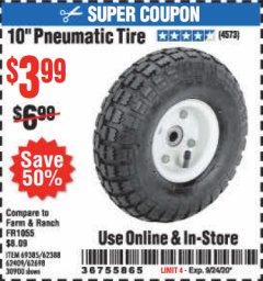 "Harbor Freight Coupon 10"" PNEUMATIC TIRE WITH WHITE HUB Lot No. 62698 69385 62388 62409 30900 Expired: 9/24/20 - $3.99"