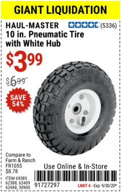 "Harbor Freight Coupon 10"" PNEUMATIC TIRE WITH WHITE HUB Lot No. 62698 69385 62388 62409 30900 Expired: 9/30/20 - $3.99"