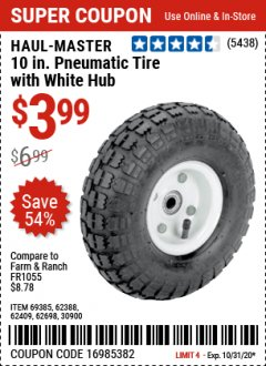 "Harbor Freight Coupon 10"" PNEUMATIC TIRE WITH WHITE HUB Lot No. 62698 69385 62388 62409 30900 Valid Thru: 10/31/20 - $3.99"