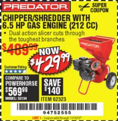 Harbor Freight Coupon CHIPPER/SHREDDER WITH 6.5 HP GAS ENGINE (212 CC) Lot No. 62323/64062 Expired: 11/16/19 - $429.99