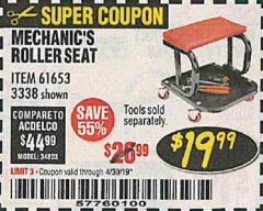 Harbor Freight Coupon MECHANIC'S ROLLER SEAT Lot No. 3338/61653 Expired: 4/30/19 - $19.99