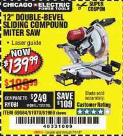 "Harbor Freight Coupon 12"" SLIDING COMPOUND DOUBLE-BEVEL MITER SAW WITH LASER GUIDE Lot No. 69684/61776/61969/61970 Expired: 7/1/19 - $139.99"