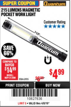 Harbor Freight Coupon 215 LUMENS POCKET WORK LIGHT Lot No. 63935 Expired: 4/8/19 - $4.99