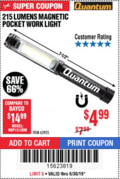 Harbor Freight Coupon 215 LUMENS POCKET WORK LIGHT Lot No. 63935 Expired: 6/30/19 - $4.99