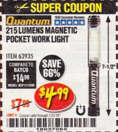 Harbor Freight Coupon 215 LUMENS POCKET WORK LIGHT Lot No. 63935 Expired: 7/31/19 - $4.99