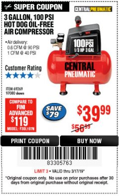Harbor Freight Coupon 3 GALLON, 100 PSI HOT DOG OIL-FREE AIR COMPRESSOR Lot No. 69269/97080 Expired: 3/17/19 - $39.99