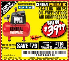 Harbor Freight Coupon 3 GALLON, 100 PSI HOT DOG OIL-FREE AIR COMPRESSOR Lot No. 69269/97080 Expired: 6/1/19 - $39.99
