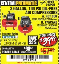 Harbor Freight Coupon 3 GALLON, 100 PSI HOT DOG OIL-FREE AIR COMPRESSOR Lot No. 69269/97080 Expired: 10/14/19 - $39.99