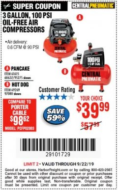 Harbor Freight Coupon 3 GALLON, 100 PSI HOT DOG OIL-FREE AIR COMPRESSOR Lot No. 69269/97080 Expired: 9/22/19 - $39.99