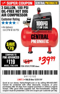Harbor Freight Coupon 3 GALLON, 100 PSI HOT DOG OIL-FREE AIR COMPRESSOR Lot No. 69269/97080 Expired: 12/31/19 - $39.99