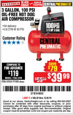 Harbor Freight Coupon 3 GALLON, 100 PSI HOT DOG OIL-FREE AIR COMPRESSOR Lot No. 69269/97080 Expired: 12/8/19 - $39.99