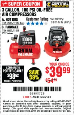 Harbor Freight Coupon 3 GALLON, 100 PSI HOT DOG OIL-FREE AIR COMPRESSOR Lot No. 69269/97080 Expired: 6/30/20 - $39.99