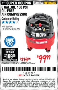 Harbor Freight Coupon 6 GALLON, 150 PSI PROFESSIONAL OIL'FREE AIR COMPRESSOR Lot No. 68149/62380/62511/62894/67696 Expired: 2/7/20 - $99.99