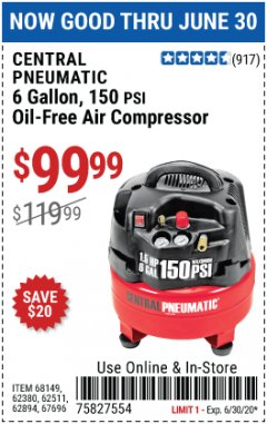 Harbor Freight Coupon 6 GALLON, 150 PSI PROFESSIONAL OIL'FREE AIR COMPRESSOR Lot No. 68149/62380/62511/62894/67696 Expired: 6/30/20 - $99.99