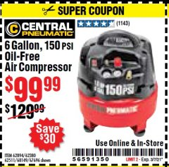Harbor Freight Coupon 6 GALLON, 150 PSI PROFESSIONAL OIL'FREE AIR COMPRESSOR Lot No. 68149/62380/62511/62894/67696 Valid Thru: 3/7/21 - $99.99