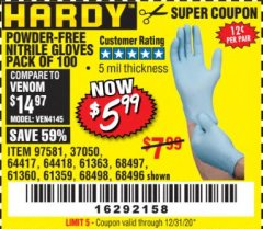 Harbor Freight Coupon POWDER-FREE NITRILE GLOVES PACK OF 100 Lot No. 68496/61363/97581/68497/61360/68498/61359 Valid: 9/11/19 - 12/31/20 - $5.99