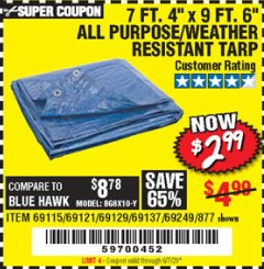 "Harbor Freight Coupon 7' 4"" X 9' 6"" ALL PURPOSE/WEATHER RESISTANT TARP Lot No. 69115/69121/69129/69137/69249/877 Expired: 6/30/20 - $2.99"