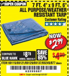 "Harbor Freight Coupon 7' 4"" X 9' 6"" ALL PURPOSE/WEATHER RESISTANT TARP Lot No. 69115/69121/69129/69137/69249/877 Expired: 6/21/20 - $2.99"