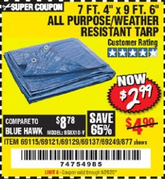 "Harbor Freight Coupon 7' 4"" X 9' 6"" ALL PURPOSE/WEATHER RESISTANT TARP Lot No. 69115/69121/69129/69137/69249/877 Expired: 6/28/20 - $2.99"