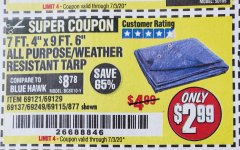"Harbor Freight Coupon 7' 4"" X 9' 6"" ALL PURPOSE/WEATHER RESISTANT TARP Lot No. 69115/69121/69129/69137/69249/877 Expired: 7/3/20 - $2.99"