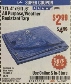 "Harbor Freight Coupon 7' 4"" X 9' 6"" ALL PURPOSE/WEATHER RESISTANT TARP Lot No. 69115/69121/69129/69137/69249/877 Expired: 9/6/20 - $2.99"