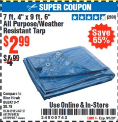 "Harbor Freight Coupon 7' 4"" X 9' 6"" ALL PURPOSE/WEATHER RESISTANT TARP Lot No. 69115/69121/69129/69137/69249/877 Expired: 9/1/20 - $2.99"
