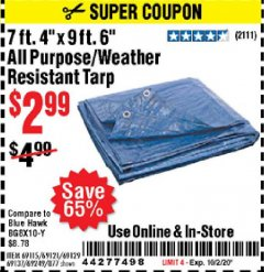 "Harbor Freight Coupon 7' 4"" X 9' 6"" ALL PURPOSE/WEATHER RESISTANT TARP Lot No. 69115/69121/69129/69137/69249/877 Expired: 10/2/20 - $2.99"