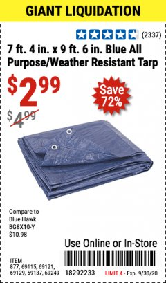"Harbor Freight Coupon 7' 4"" X 9' 6"" ALL PURPOSE/WEATHER RESISTANT TARP Lot No. 69115/69121/69129/69137/69249/877 Expired: 9/30/20 - $2.99"