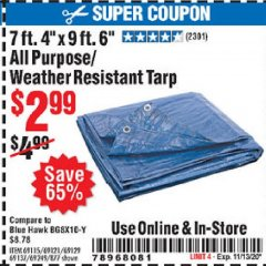 "Harbor Freight Coupon 7' 4"" X 9' 6"" ALL PURPOSE/WEATHER RESISTANT TARP Lot No. 69115/69121/69129/69137/69249/877 Expired: 11/13/20 - $2.99"