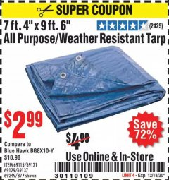 "Harbor Freight Coupon 7' 4"" X 9' 6"" ALL PURPOSE/WEATHER RESISTANT TARP Lot No. 69115/69121/69129/69137/69249/877 Expired: 12/18/20 - $2.99"
