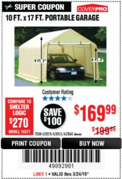 Harbor Freight Coupon 10 FT. X 17FT. PORTABLE GARAGE Lot No. 62859/63055/62860 Expired: 3/24/19 - $169.99