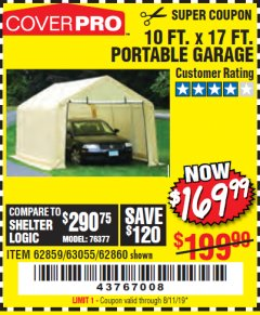 Harbor Freight Coupon 10 FT. X 17FT. PORTABLE GARAGE Lot No. 62859/63055/62860 Expired: 8/11/19 - $169.99