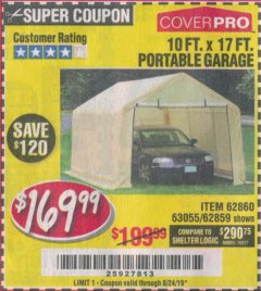 Harbor Freight Coupon 10 FT. X 17FT. PORTABLE GARAGE Lot No. 62859/63055/62860 Expired: 8/24/19 - $169.99