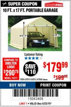 Harbor Freight Coupon 10 FT. X 17FT. PORTABLE GARAGE Lot No. 62859/63055/62860 Expired: 6/23/19 - $179.99