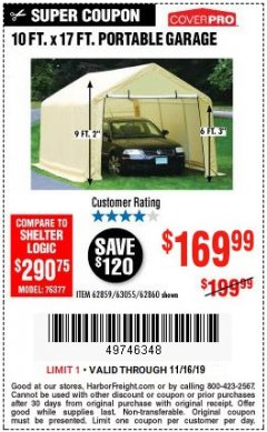 Harbor Freight Coupon 10 FT. X 17FT. PORTABLE GARAGE Lot No. 62859/63055/62860 Expired: 11/16/19 - $169.99