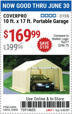 Harbor Freight Coupon 10 FT. X 17FT. PORTABLE GARAGE Lot No. 62859/63055/62860 EXPIRES: 6/30/20 - $169.99