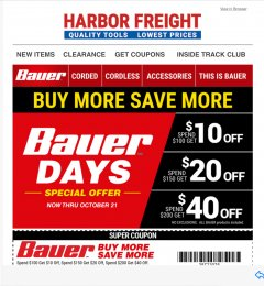 Harbor Freight Coupon ANY BAUER Lot No. 63528/63531/63527/63629/63441/63444/63437/63440/63436/63439/63445/63433/63443/63447/63630/63529/63530/63631/63910/63628/63911/63907/63634/63632/64024/64025/64121/64072/64071/64063/64168/64120/63999/64146/64112/63988/64276/64288/64277/64472/64473/64482/649 Valid Thru: 10/31/20 - $40